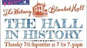The Hall in History - lecture 7 September