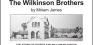 The Wilkinson Brothers by Miriam James